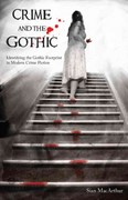 Crime and the Gothic 0 9781907471476 1907471472