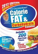 The CalorieKing Calorie, Fat, and Carbohydrate Counter 1st Edition 9781930448360 1930448368