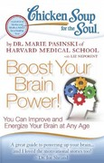 Chicken Soup for the Soul: Boost Your Brain Power! 1st edition 9781935096863 1935096869