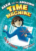 Alex and the Amazing Time Machine 0 9780805094183 0805094180