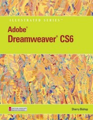 Adobe Dreamweaver CS6 Illustrated with Online Creative Cloud Updates 1st Edition 9781133526025 1133526020