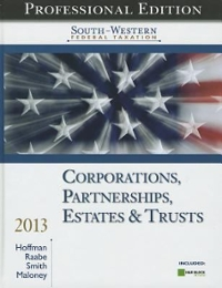 South-Western Federal Taxation 2013: Corporations, Partnerships, Estates and Trusts, Professional Version (with H&R Block @ Home CD-ROM) 36th edition 9781133495574 1133495575