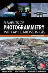 Elements of Photogrammetry with Application in GIS, Fourth Edition 4th Edition 9780071761116 007176111X
