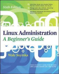 Linux Administration: A Beginners Guide, Sixth Edition 6th Edition 9780071767583 0071767584