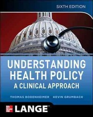 Understanding Health Policy 6th Edition 9780071770521 0071770526