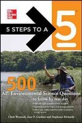 5 Steps to a 5 500 AP Environmental Science Questions to Know by Test Day 1st Edition 9780071780759 0071780750