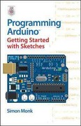 Programming Arduino Getting Started with Sketches 1st Edition 9780071784221 0071784225