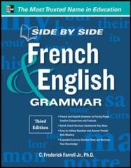 Side-By-Side French and English Grammar, 3rd Edition 3rd Edition 9780071788595 007178859X
