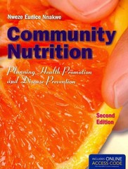 Community Nutrition: Planning Health Promotion And Disease Prevention 2nd Edition 9781449652937 144965293X
