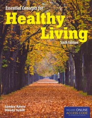 Essential Concepts For Healthy Living 6th Edition 9781449651930 1449651933