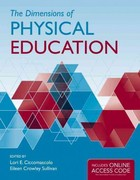 The Dimensions Of Physical Education 1st Edition 9781449651909 1449651909
