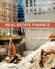 An Introduction to Real Estate Finance 1st Edition 9780123786265 0123786266