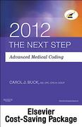The Next Step, Advanced Medical Coding 2012 Edition - Text and Workbook Package 0 9781455726127 1455726125