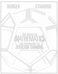 The Heart of Mathematics 4th Edition 9781118156599 1118156595