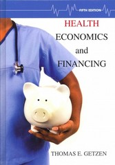 Health Economics and Financing 5th Edition 9781118184905 1118184904