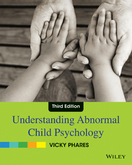 Understanding Abnormal Child Psychology 3rd Edition 9780470587959 0470587954