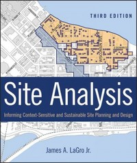 Site Analysis 3rd Edition 9781118123676 1118123670
