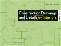 Construction Drawings and Details for Interiors 2nd Edition 9781118174708 1118174704