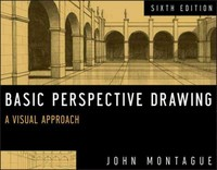 Basic Perspective Drawing 6th Edition 9781118134146 1118134141