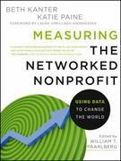 Measuring the Networked Nonprofit 1st Edition 9781118137604 1118137604