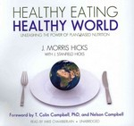 Healthy Eating, Healthy World 0 9781455125296 1455125296