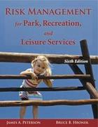 Risk Management for Park, Recreation, and Leisure Services 6th Edition 9781571676412 1571676414