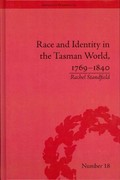 Race and Identity in the Tasman World, 17691840 1st Edition 9781317321767 1317321766