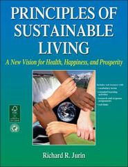Principles of Sustainable Living 1st Edition 9780736090759 0736090754