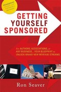 Getting Yourself Sponsored 1st Edition 9781599322780 1599322781