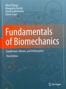 Fundamentals of Biomechanics 3rd Edition 9781461411499 1461411491
