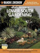 Black and Decker the Complete Guide to Lower South Gardening 0 9781589236530 158923653X