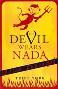 The Devil Wears Nada 1st Edition 9781608995608 1608995607
