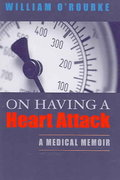 On Having a Heart Attack 1st Edition 9780268037260 0268037264