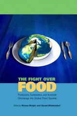 The Fight Over Food 1st Edition 9780271034980 027103498X