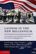 Latinos in the New Millennium 1st Edition 9781107638730 1107638739