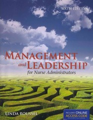 Management and Leadership For Nurse Administrators 6th Edition 9781449651718 1449651712