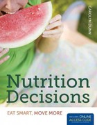 Nutrition Decisions 1st Edition 9781449652951 1449652956