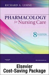 Pharmacology for Nursing Care - Text and Study Guide Package 8th Edition 9781437735833 1437735835