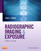 Radiographic Imaging and Exposure 4th Edition 9780323083225 0323083226