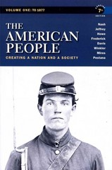 American People, The: Creating a Nation and a Society, Concise Edition, Volume 1 with MyHistoryLab with Pearson eText -- Valuepack Access Card 7th edition 9780205029471 0205029477