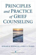 Principles and Practice of Grief Counseling 1st Edition 9780826108722 0826108725
