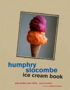 Humphry Slocombe Ice Cream Book 0 9781452104683 1452104689