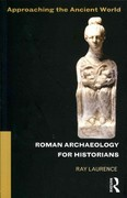 Roman Archaeology for Historians 1st Edition 9781136295324 1136295321