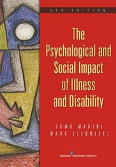 The Psychological and Social Impact of Illness and Disability, 6th Edition 6th Edition 9780826106568 0826106560