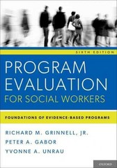 Program Evaluation for Social Workers 6th Edition 9780199859054 0199859051