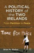 A Political History of the Two Irelands 1st Edition 9780230361478 0230361471