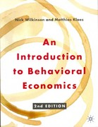 An Introduction to Behavioral Economics 2nd Edition 9780230291461 0230291465