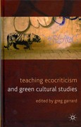 Teaching Ecocriticism and Green Cultural Studies 1st Edition 9780230358393 023035839X