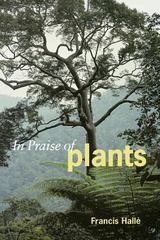 In Praise of Plants 1st Edition 9781604692624 1604692626