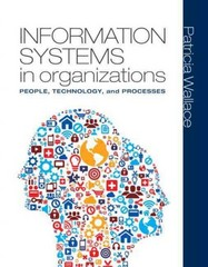 Information Systems in Organizations 1st edition 9780136115625 0136115624